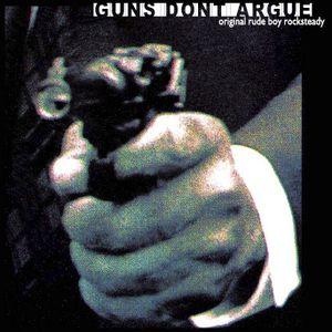 XTD Mixes - Guns Don't Argue