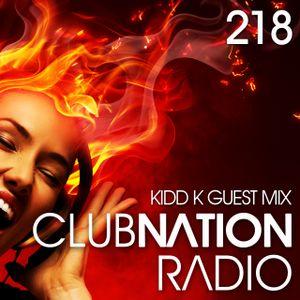 Club Nation Episode 218 KIDD K Resident Guest Mix