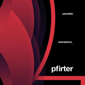 Pfirter Live @ Proper Techno. Ptexhibit Podcast #023 14.08.2019