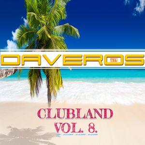 Daveros - Clubland 2017 (Vol. 8.)