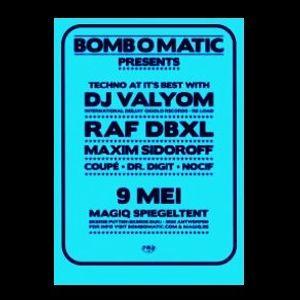 Dj Valyom @ Bomb O Matic - Magic Spiegeltent Antwerpen - 09.05.2009
