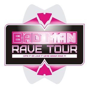 Bad Man Rave '11