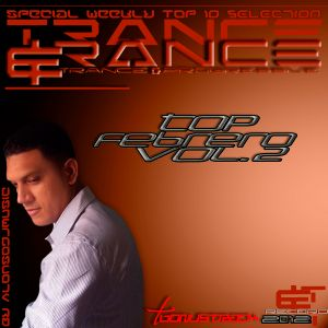 Trance&Trance Weekly Top 10 Febrero Vol. 2 (Semana 2)