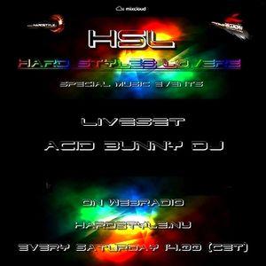 Acid Bunny Dj - Hard Styles Loverz - Hardstyle.nu - Saturday 08 June 2013