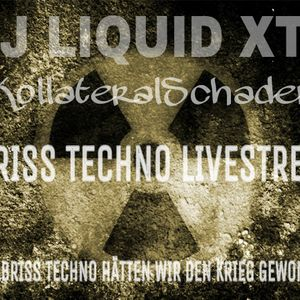 Dj Liquid XTC live @ Techno Livestream 27.06.2017 Part 4