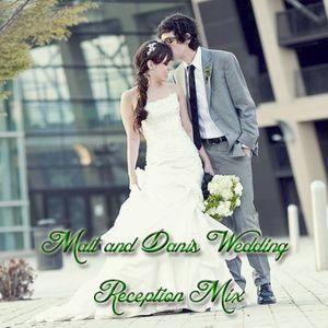 Matt & Dani's Wedding Reception