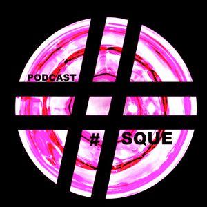 012 podcast #Squè