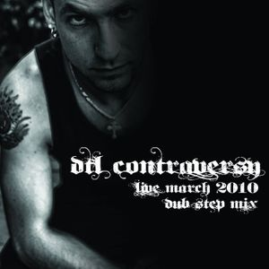 D.T.L ContrAversY Live March 2010 DuB SteP Mixset