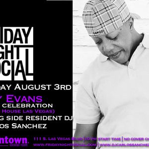 Carlos Sanchez & Roy Evans Live @ Friday Night Social 1st Friday edition 8-3-12