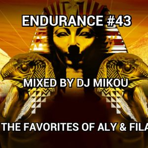 Endurance #43 -The Favorites Of Aly & Fila- Mixed By Dj Mikou