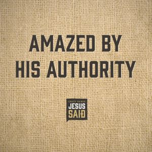 6. Amazed by His Authority