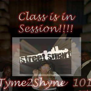TYME2SHYNE:EVERYDAY RULES TO LIVE BY