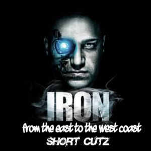 DJ IRON - FROM THE EAST TO THE WEST COAST (SHORT CUTZ MIXTAPE)