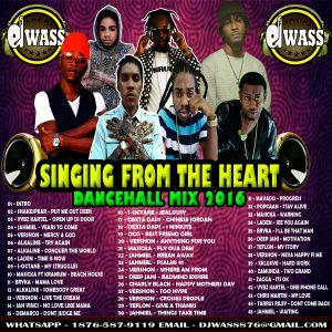 DJ WASS_SINGING FROM THE HEART_DANCEHALL MIX_SEPT 2016