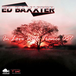 Ed Baxxter - In Love With Trance 057