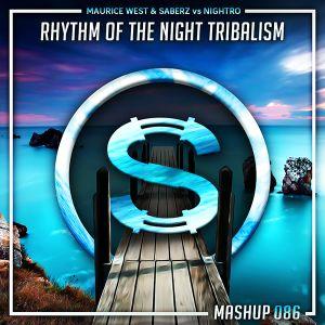 Maurice West & Saberz vs Nightro - Rhythm Of The Night Tribalism (Da Sylva mashup)