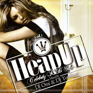 "R&B Classics Mix ""HeapUp Vol.1 -Celebrity R&B Style-"""