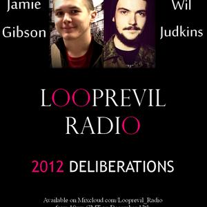 Looprevil Radio's 2012 Music Deliberations
