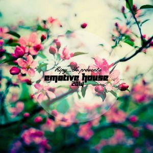 Ripy_X presents Emotive House 2014.04.30.
