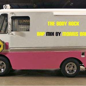 The Body Rock Rap 5 mix by Morris Bafu