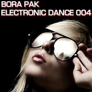 Bora Pak - Electronic Dance 004