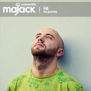 Fill - The Journey: Majack Podcast 006