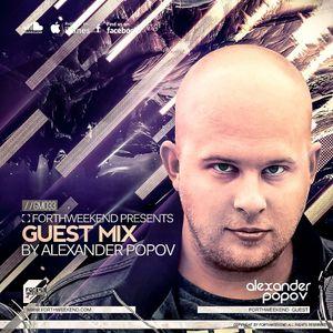 ForthWeekend – ALEXANDER POPOV - GuestMix #33