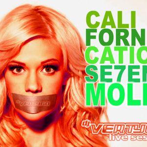 Californication Se7en Molly - Dj Vertygo Live Session