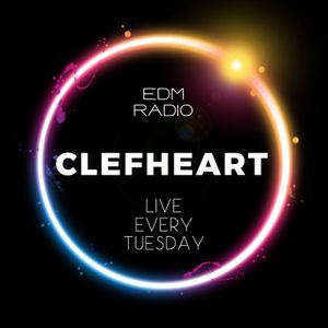 Clefheart - Live @ EDM RADIO 2/9 (Bass, Future House, Electro House, Dubstep, Trap)
