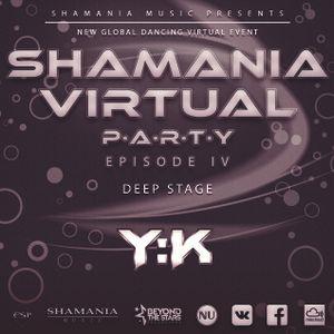 Y:K - Shamania Virtual Party IV ( #Deep Stage )