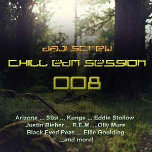 Chill EDM Session 008 by Daji Screw