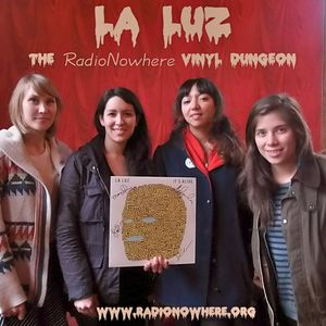 The Vinyl Dungeon 28.April.2014 - La Luz