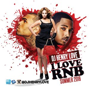 I LOVE R&B  VOL 1 @DJHENRYLOVE