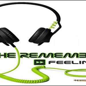 THE REMEMBERS mixed & compiled FEELINGER