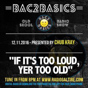 Bac2Basics with Chub Kray & Dj Voltage 12.11.2016