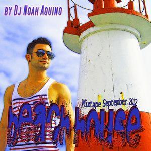 DJ Noah Aquino - Beach House (Set September 2012)