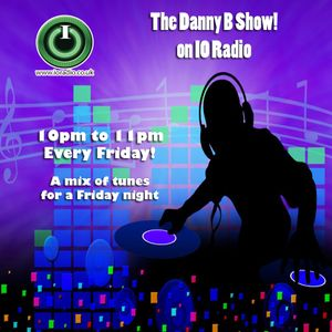 The Danny B Show with Danny B on IO Radio 200516