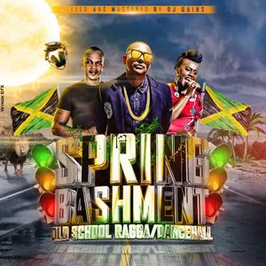 SPRING BASHMENT - DEEJAY QUINS
