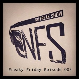 Freaky Friday Episode 003 - We Are Nuts!