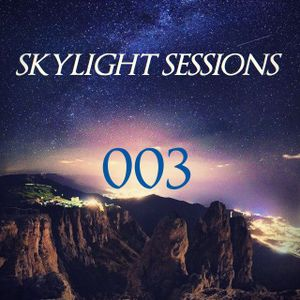 SkyLight Sessions Radio Show 003