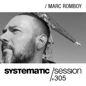 Systematic Session 305 with Marc Romboy