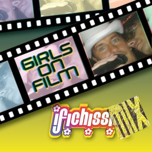 ✿ I FICHISSIMiX ✿ Girls On Film