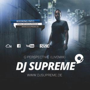 DJ Supreme - G'Perspective (livemix)