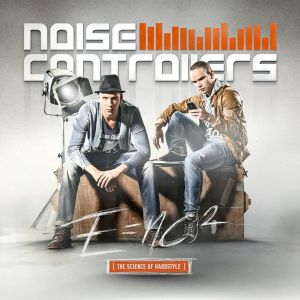 Noisecontrollers ‎– E=nc² [The Science Of Hardstyle] (2012)