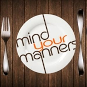 April 19, 2015 - Mind Your Manners Part 2