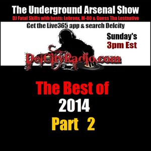 The Underground Arsenal Show - Best of 2014 Part 2