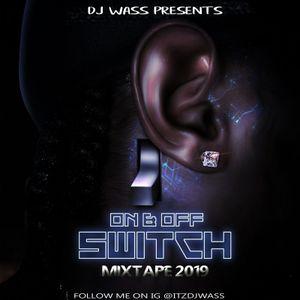Dancehall Mix January 2019 - Vershon,Vybz Kartel.Alkaline,Popcaan,Masicka + On & Off Switch (DJWASS)