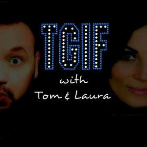 TGIF with Tom & Laura #1611: comedian Adrian Davidson & singer/actress Jane Aqulina
