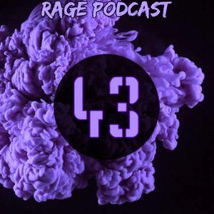 Rage Podcast 43