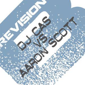 DJ CAS & Aaron Scott  - Revision B - Studio Mix